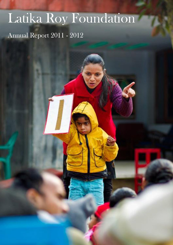 Annual Report 2011-12 for Latika Roy Foundation