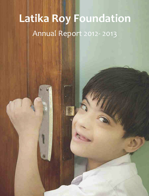 Annual Report 2012-13 for Latika Roy Foundation