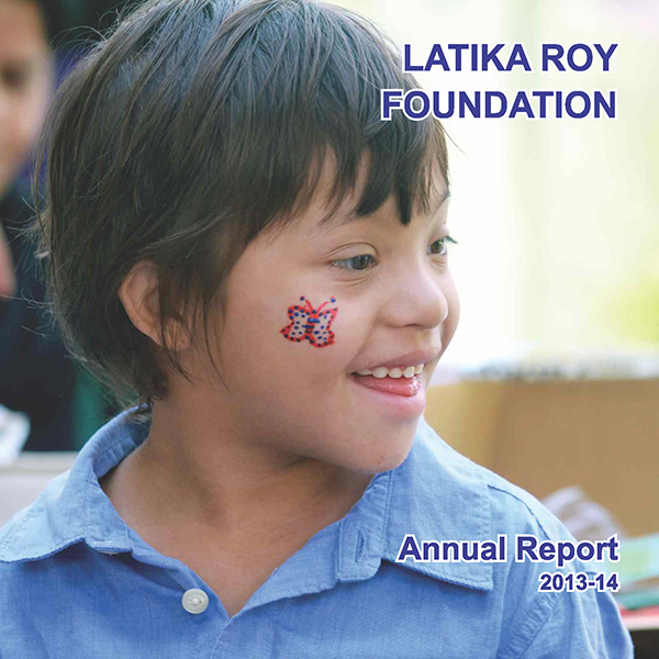 Annual Report 2013-14 for Latika Roy Foundation