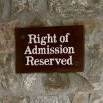 Sign at a hotel reading: Right of admission reserved